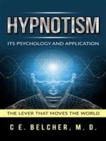 Hypnotism - Its Psychology and Application