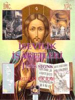 """İsevilik İşaretleri: """"Jesus Signs"""""""