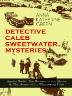 DETECTIVE CALEB SWEETWATER MYSTERIES - Agatha Webb, The Woman in the Alcove & The House of the Whispering Pines