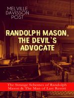 RANDOLPH MASON, THE DEVIL'S ADVOCATE