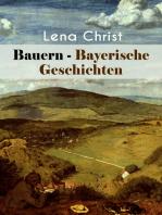 Bauern - Bayerische Geschichten