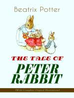 THE TALE OF PETER RABBIT (With Complete Original Illustrations)