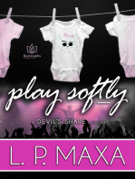 Play Softly