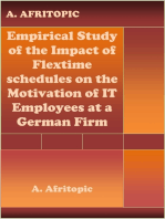 Empirical Study of the Impact of Flexitime schedules on the Motivation of IT Employees at a German Firm