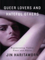 Queer Lovers and Hateful Others: Regenerating Violent Times and Places