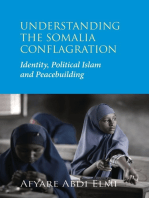 Understanding the Somalia Conflagration