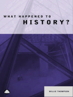 What Happened to History?
