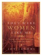 They Were Women Like Me