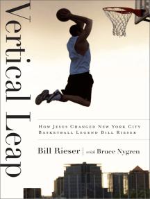 Vertical Leap: How Jesus found New York City Basketball Legend Bill Rieser