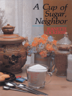 A Cup of Sugar, Neighbor