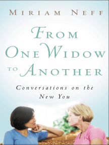 From One Widow to Another: Conversations on the New You