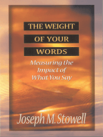The Weight of Your Words