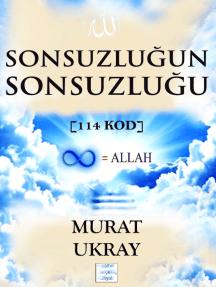 Sonsuzluğun Sonsuzluğu: [114 Kod]