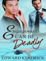 Engagements Can be Deadly