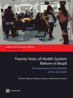 Twenty Years of Health System Reform in Brazil: An Assessment of the Sistema Único de Saúde