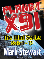 Planet X91 The Mini Series