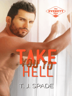 Take You to Hell (The Everett Files Book 2)