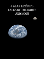 J Alan Erwine's Tales of the Earth and Moon