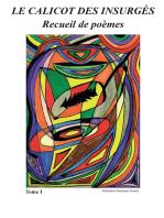 Le Calicot des Insurgés: Recueil de poèmes