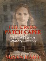 The Cross Patch Caper