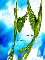 Tunneler's Tale I (World Shards 3)