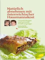 Natürlich abnehmen mit österreichischer Hausmannskost