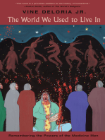 The World We Used to Live In