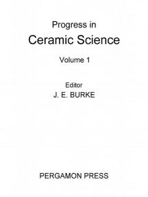Progress in Ceramic Science: Volume 1
