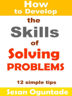 How to Develop the Skills of Solving Problems
