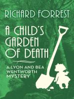 A Child's Garden of Death