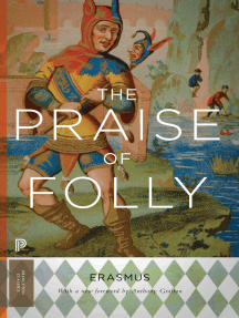 The Praise of Folly: Updated Edition