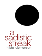 A Sadistic Streak