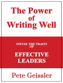 Infuse the Traits of Effective Leaders: The Power of Writing Well
