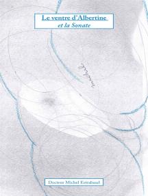 Le Ventre d'Albertine et la Sonate