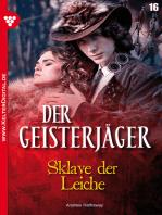 Der Geisterjäger 16 – Gruselroman