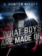 What Boys Are Made Of (Book 1 of the Saint Flaherty series)