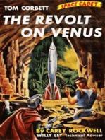 The Revolt On Venus (Illustrated Edition)