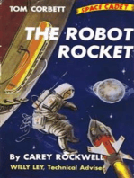 The Robot Rocket (Illustrated Edition)