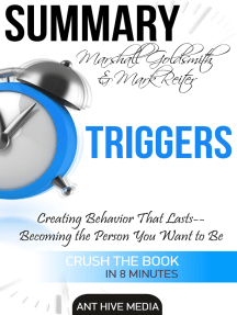Marshall Goldsmith & Mark Reiter's Triggers: Creating Behavior That Lasts – Becoming the Person You Want to Be   Summary