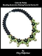 Cielo De Perlas Beading & Jewelry Making Tutorial Series I51