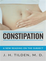 Constipation - A new reading on the Subject