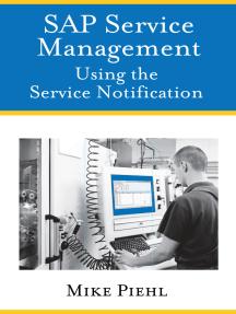 SAP Service Management: Using the Service Notification