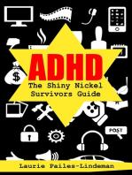 ADHD The Shiny Nickel Survivors Guide