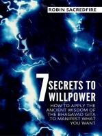 7 Secrets to Willpower