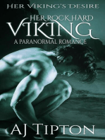 Her Rock Hard Viking: A Paranormal Romance: Her Viking's Desire, #4