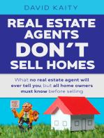Real Estate Agents Don't Sell Homes