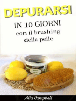 Depurarsi in 10 giorni con il brushing della pelle
