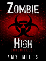 Zombie High Chronicles 1
