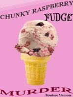 Chunky Raspberry Fudge Murder
