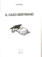 Il caso Bertrand